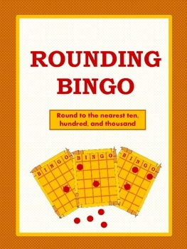 Rounding Bingo for Tens, Hundreds, and Thousands