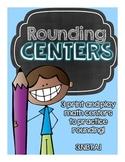Rounding Centers