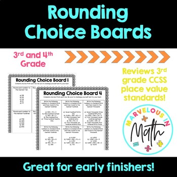 Rounding Choice Boards
