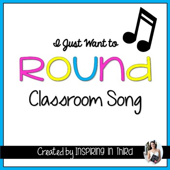 Rounding Classroom Song