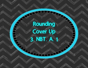 Rounding Cover Up  3.NBT.A.1
