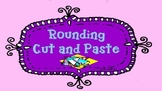 Rounding Cut and Paste Activity