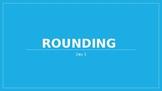 Rounding Day 3