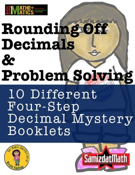 Rounding Decimal Mystery Booklets - 10 Different 4 Step Problems - IMAG!