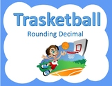 Rounding Decimals Trashketball game