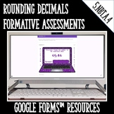 Rounding Decimals Formative Assessments for Google Forms D
