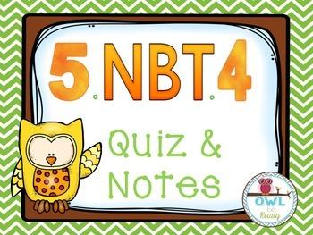 Rounding Decimals (5.NBT.4) Quiz and Notes