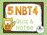 Rounding Decimals (5.NBT.4) Quiz and Notes