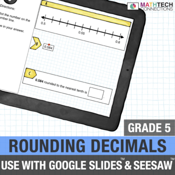 Rounding Decimals - 5th Grade Digital Task Cards for use with Google Drive™