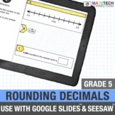 Rounding Decimals - 5th Grade Digital Task Cards for use w