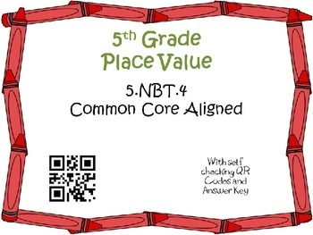 Rounding Decimals Task Cards 5th Grade Math Common Core 5.NBT.4 {QR Codes & Key}