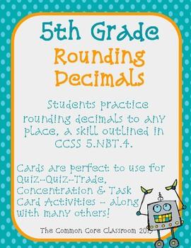 Rounding Decimals Activity Cards 5th Grade CCSS 5.NBT.4 Quiz Quiz Trade