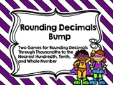 Rounding Decimals Bump-Two Games for Rounding Decimals Through Thousandths