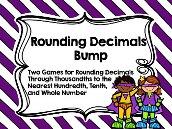 Rounding Decimals Bump-Two Games for Rounding Decimals Thr