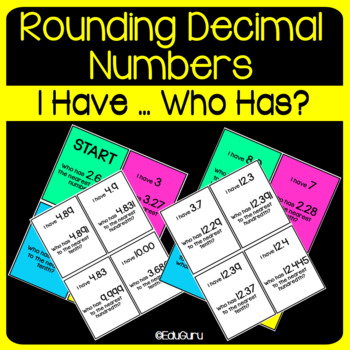 Rounding Decimals I have who has Game