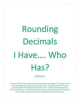 Rounding Decimals- I Have... Who Has? Game