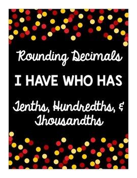 Rounding Decimals - I Have Who Has - NO PREP GAME