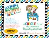 Rounding Decimals Practice 1-  Google Form