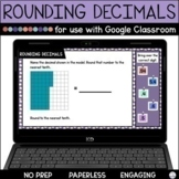 Rounding Decimals Practice for Google Classroom | Distance Learning