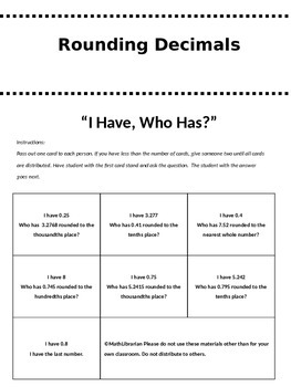 Rounding Decimals Review: I Have, Who Has?