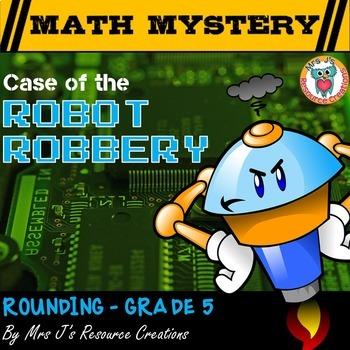 Rounding Decimals: Rounding Math Mystery Activity - Case o