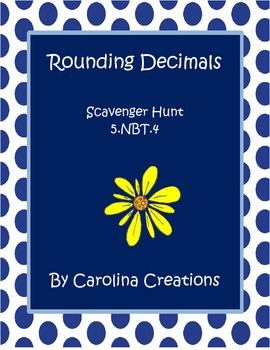 Rounding Decimals Scavenger Hunt - Fifth Grade Common Core