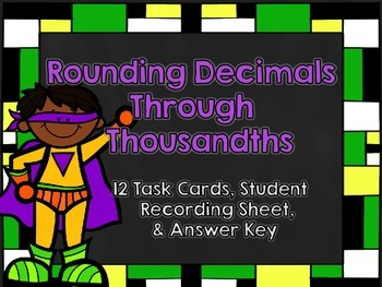 Rounding Decimals Task Cards-Set Two-12 Task Cards