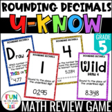 Rounding Decimals Game   U-Know Review Game {5th Grade 5.NBT.4}