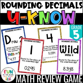 Rounding Decimals Game | U-Know Review Game {5th Grade 5.NBT.4}