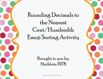 Rounding Decimals to the Nearest Hundredth/Cent