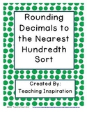 Rounding Decimals to the Nearest Hundredth Sort
