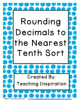 Rounding Decimals to the Nearest Tenth Sort