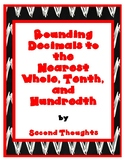 Rounding Decimals to the Nearest Whole, Tenth, or Hundredth