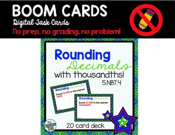 Rounding Decimals with Thousandths Boom Cards Digital Task Cards