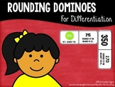 Rounding Dominoes for Differentiation