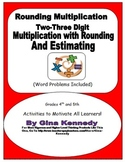 Rounding Estimating Two-Three Digit Multiplication, Common Core Aligned