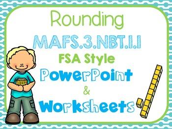 Rounding FSA Style PowerPoint -MAFS.3.NBT.1.1