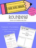 Rounding - Find the Error 4.NBT.3