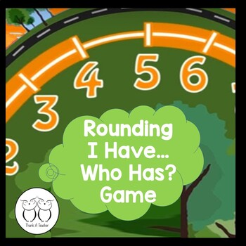 Rounding : Finding Halfway I Have... Who Has? Game Common
