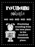 Rounding Foldable; Rounding Practice