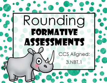 Rounding Formative Assessments / Exit Tickets