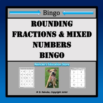 Rounding Fractions and Mixed Numbers to Benchmarks Bingo (