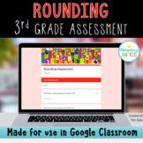 Rounding Google Forms Assessment 3rd Grade
