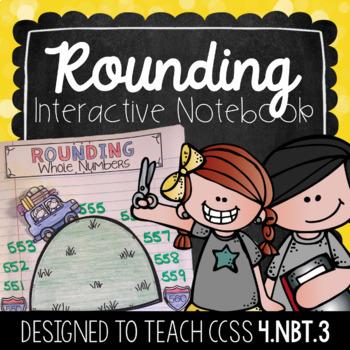 Rounding Interactive Notebook {4.NBT.3}