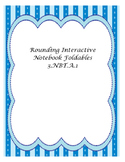 Rounding Interactive Notebook Foldables
