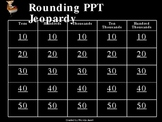 Rounding Jeopardy PPT