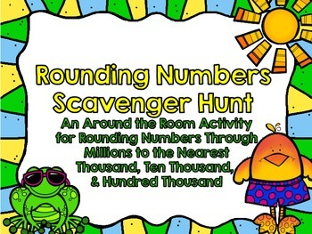 Rounding Larger Numbers Scavenger Hunt