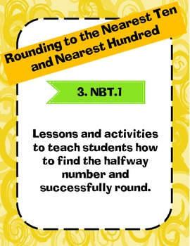 Rounding Lessons Nearest Ten and Nearest Hundred Common Core Aligned