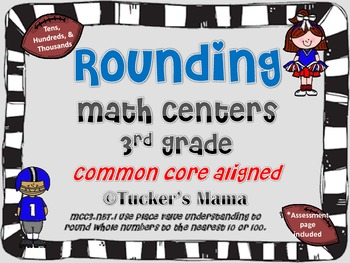 Rounding Math Centers 3rd Grade Common Core