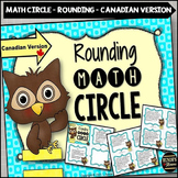 Rounding Math Circle - Canadian Version